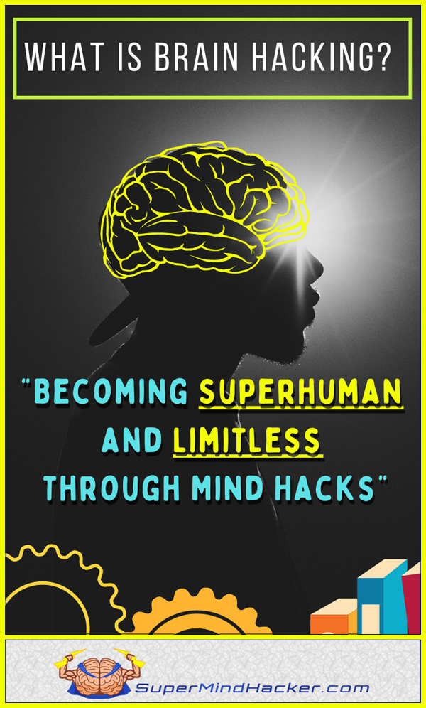 what is brain hacking