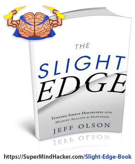 The Slight Edge Book - Jeff Olson