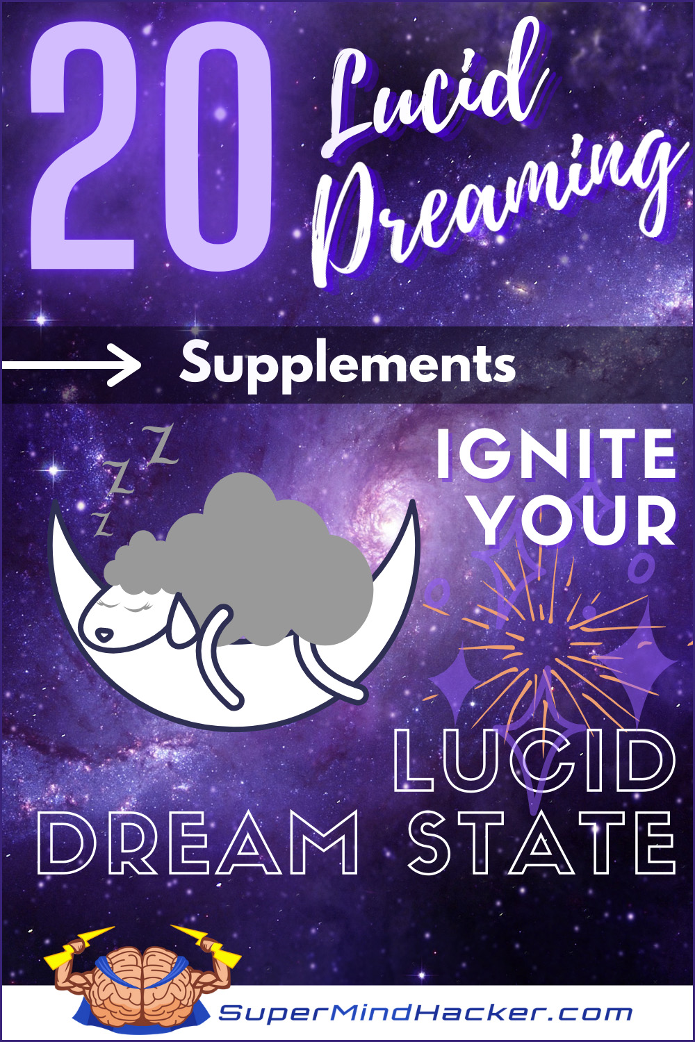 20 Lucid Dreaming Supplements to Vividly Ignite Your Lucid Dream State!