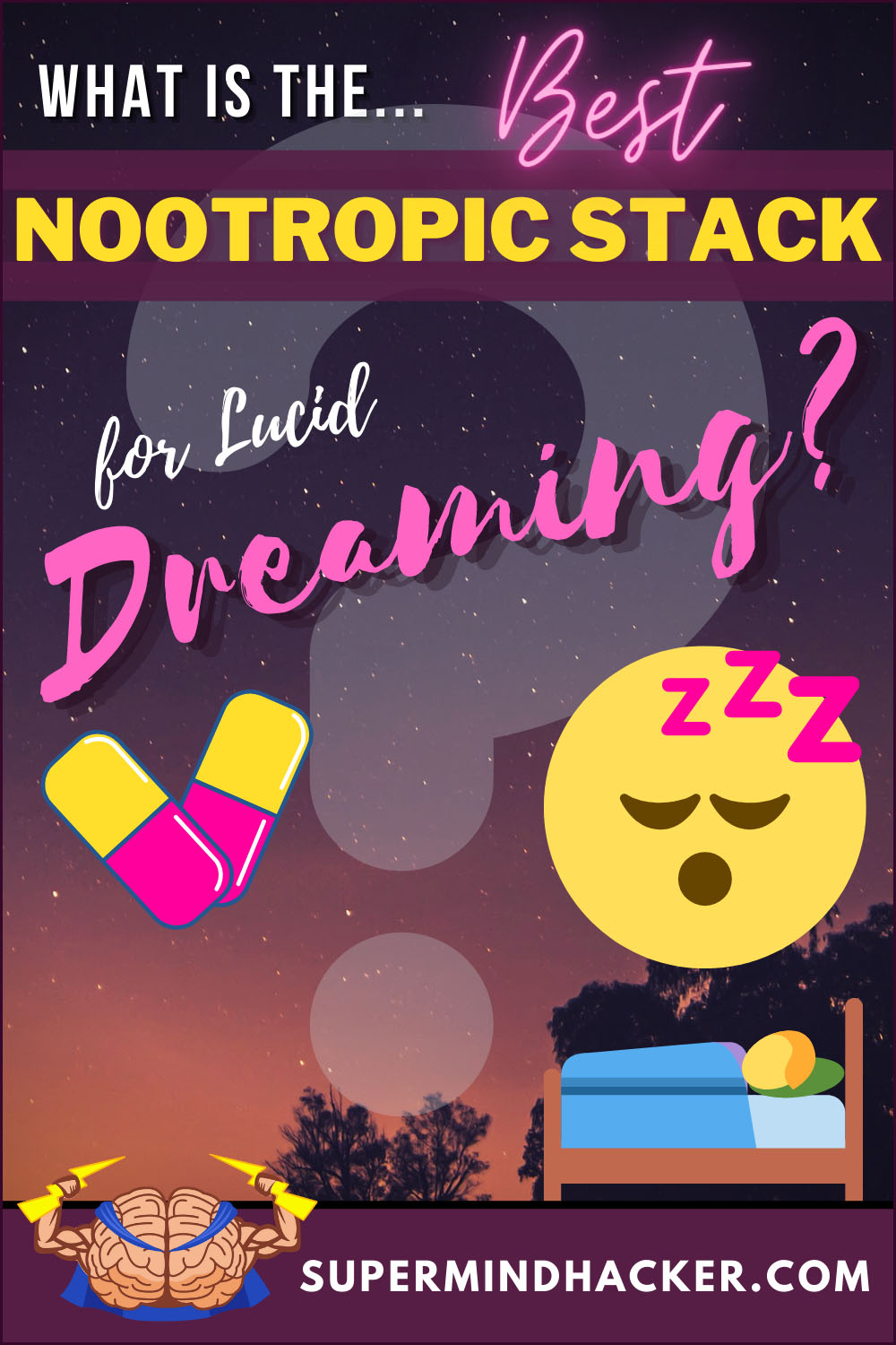 What is the Best Nootropic Stack for Lucid Dreaming?