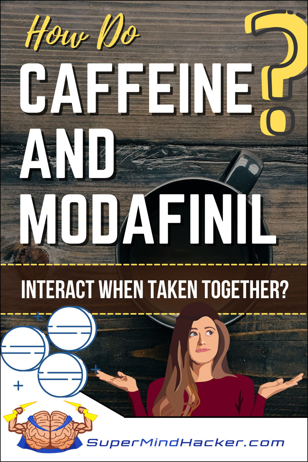 How Do Caffeine And Modafinil Interact When Taken Together?