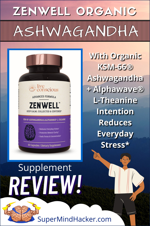 ZenWell Organic Ashwagandha Supplement Review
