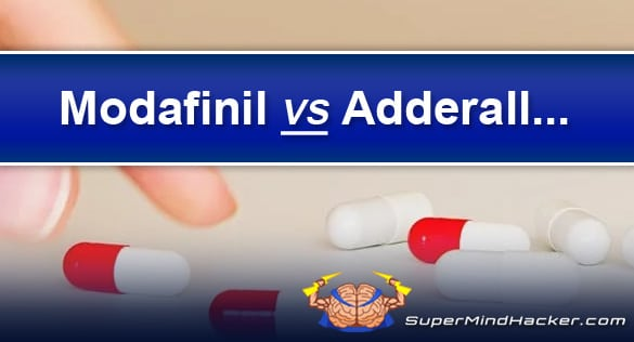 Modafinil VS Adderall – The Battle Of The 2 Cognitive Enhancers