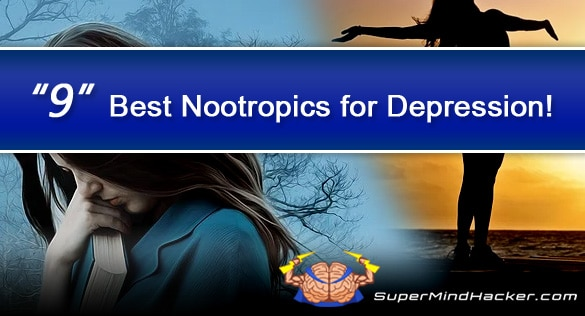 Can Nootropics Help with Depression? 9 Best Nootropics for Depression Revealed!