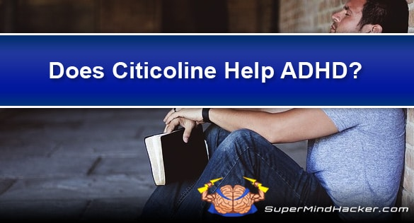 does citicoline help adhd cdp choline
