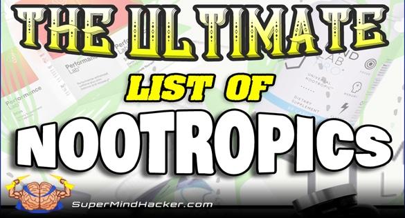 Nootropics List - Ultimate List of Nootropics