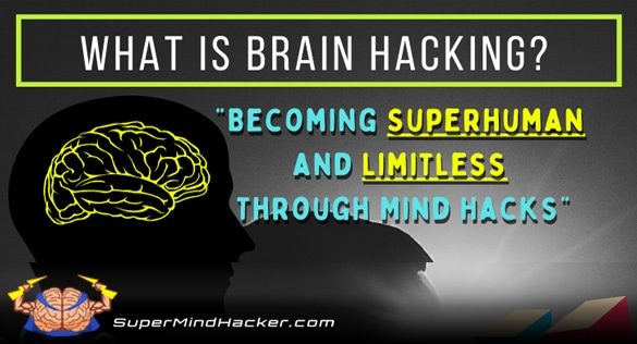 what is brain hacking?