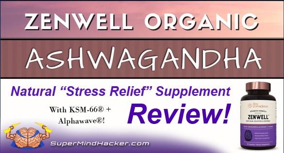 Zenwell Ashwagandha Review
